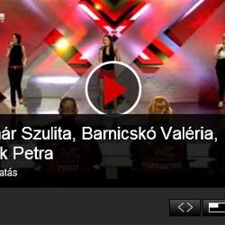 X-faktor: Molnár Szulita, Barnicskó Valéria, Gubik Petra 4. válogatás videó