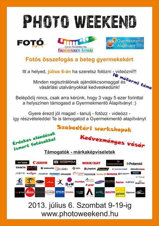 Photo Weekend 2013. Július 6. - Budapest XVI. kerületi Erzsébetligeti Színház - Művelődési Ház